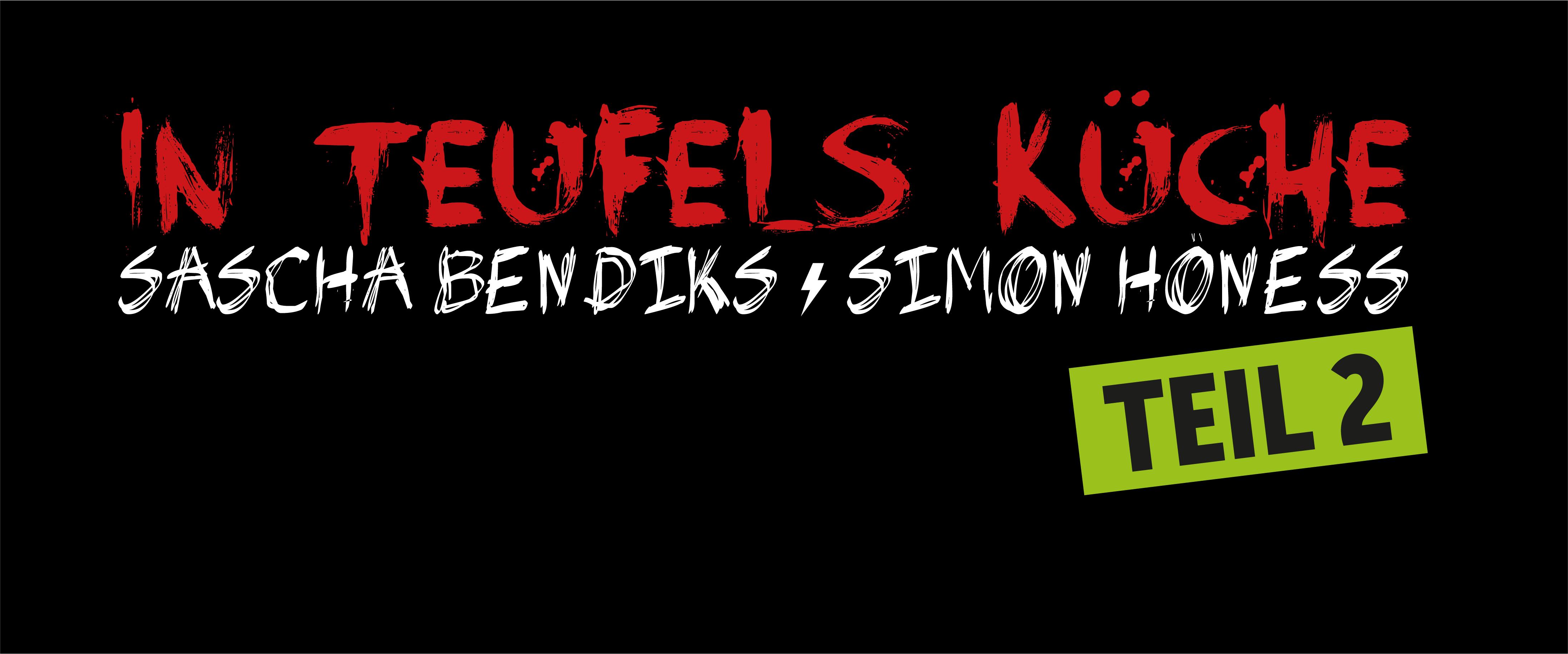 Downloads IN TEUFELS KÜCHE — 20 - Sascha Bendiks